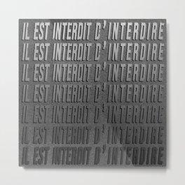 Forbidden Wall Metal Print