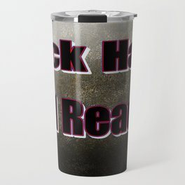 Rock Hard And Ready, Rock, Ready Travel Mug