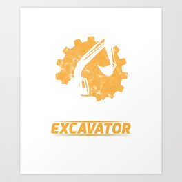 Cool Funny Puns See You Later Excavator Art Print