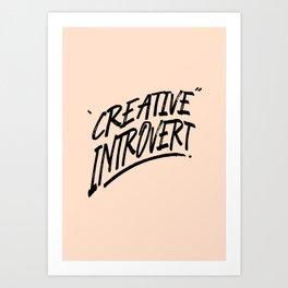 The Creative Introvert Art Print