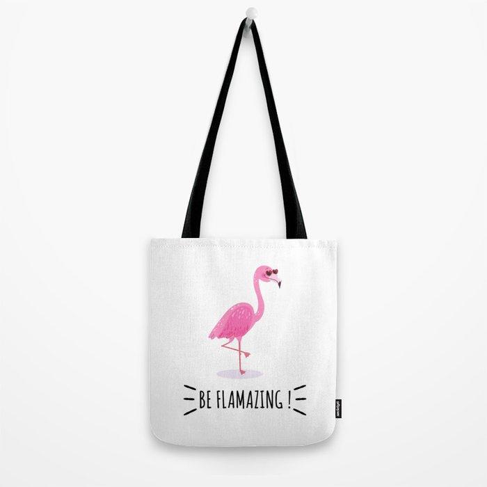 Be Flamazing Tote Bag