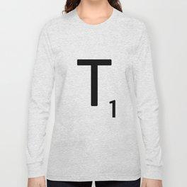 Letter T - Custom Scrabble Letter Tile Art - Scrabble T Initial Long Sleeve T-shirt