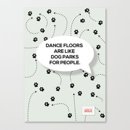 Dance Floors Canvas Print