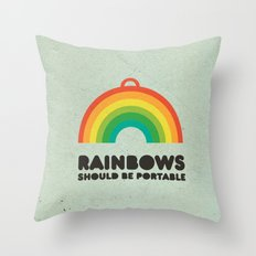Rainbows should be portable. Throw Pillow