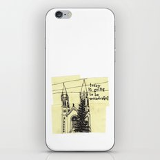 today is going to be wonderful iPhone & iPod Skin