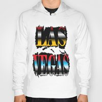 las vegas Hoodies featuring LAS VEGAS  by Robleedesigns