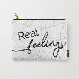 Real feelings Carry-All Pouch