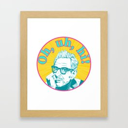 Hello From Jeff Goldblum Framed Art Print