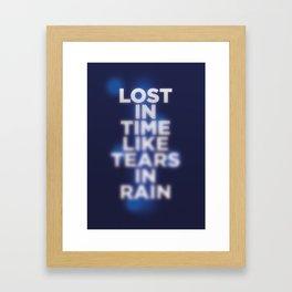 Lost in time like tears in rain Framed Art Print