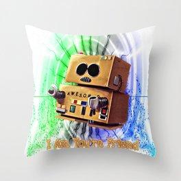 I Am You're Friend Throw Pillow