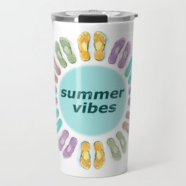 Summer vibes in flip flops Travel Mug