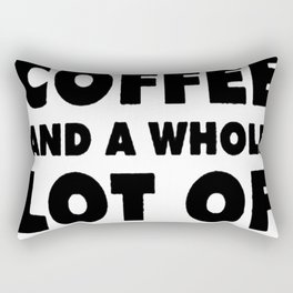 I NEED A LITTLE BIT OF COFFEE AND A WHOLE LOT OF JESUS T-SHIRT Rectangular Pillow