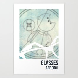 Glasses Are Cool Art Print
