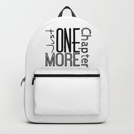 Just One More Chapter Backpack