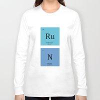 run Long Sleeve T-shirts featuring Run by MeMRB