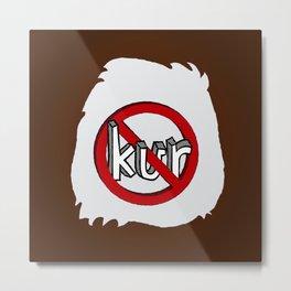 Dun Kur Bear [Don't Care Bear Brown/Grizzly] Metal Print