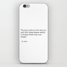 Dr. Seuss Love quote iPhone Skin