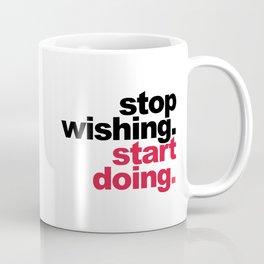 Start Doing Motivational Quote Coffee Mug