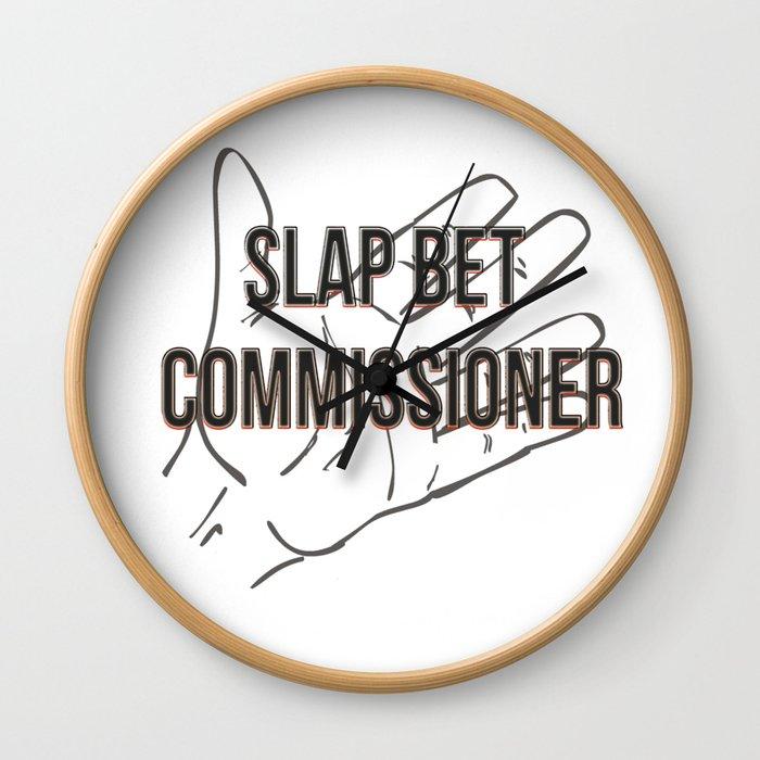 Slap bet commissioner Wall Clock