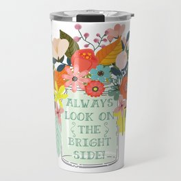 Always Look On The Bright Side Travel Mug