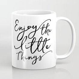Enjoy The Little Things,Motivational Quote,Hand Lettering,Today I Choose Joy,Kitchen Decor Coffee Mug