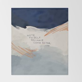 You Have Come So Far, Quote Throw Blanket