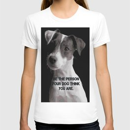 Be the pesron... T-shirt