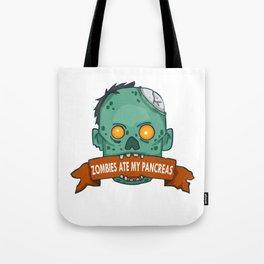 Zombies ate my pancreas - Diabetes Awareness Tote Bag