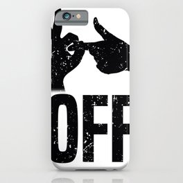 Fuck Off Fuck You Sign Language Gift iPhone Case