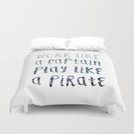 Play Like A Pirate Duvet Cover