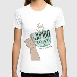 Jumbo Coffee Morning T-shirt