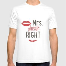 Mrs always right Mens Fitted Tee White MEDIUM