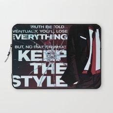 Keep the style Laptop Sleeve