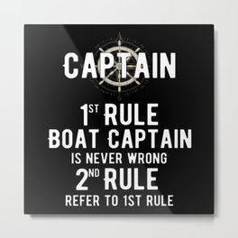 Captains Rules This Is My Boat Metal Print