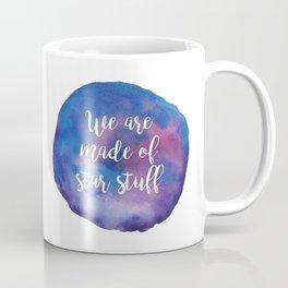 We are made of star stuff Coffee Mug