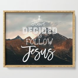 I Have Decided to Follow Jesus - Christian Song Lyric Quote Serving Tray