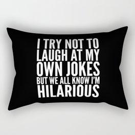 I TRY NOT TO LAUGH AT MY OWN JOKES (Black & White) Rectangular Pillow