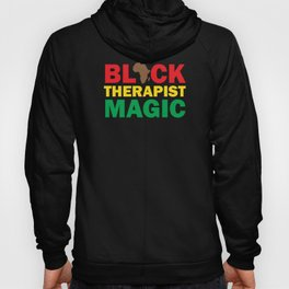 Black Therapist Magic Hoody