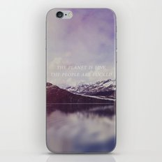 The Planet is Fine iPhone & iPod Skin
