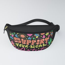 Support Your Local Artist Fanny Pack