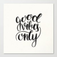 good vibes Canvas Prints featuring Good Vibes by Corina Rivera Designs
