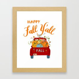Happy Fall Y'all Vintage Pumpkin Truck Hand Lettered Hand Drawn Framed Art Print