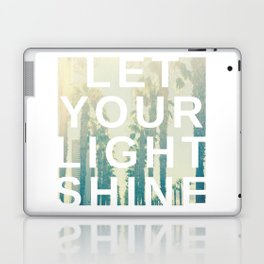 Let your light shine Laptop & iPad Skin
