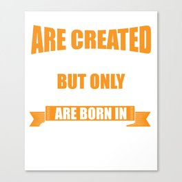 All Men Are Created Equal September Canvas Print