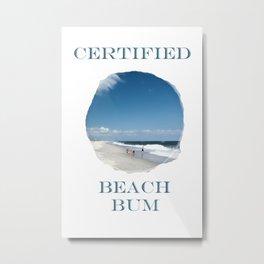 Certified Beach Bum Metal Print