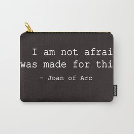 I was made for this Carry-All Pouch