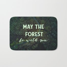 May the forest be with you Bath Mat