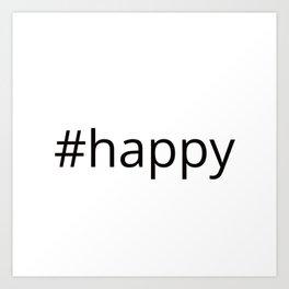 happy hashtag Art Print