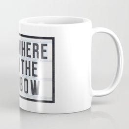 Somewhere - Typo Coffee Mug