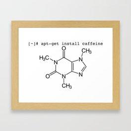 apt-get install caffeine (Caffeine for the Ubuntu/Debian fans) Framed Art Print